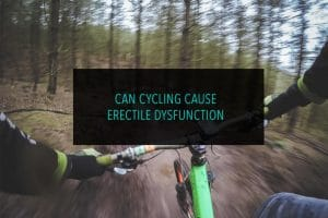 Can Cycling Cause Erectile Dysfunction