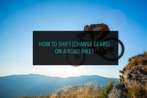 How to Shift (change gears) On a Road Bike?