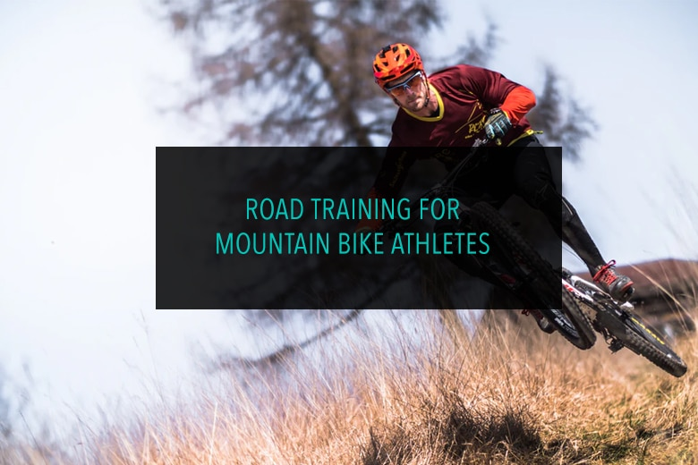 Road Training for Mountain Bike Athletes