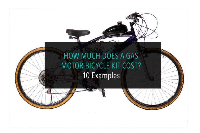 How Much Does A Gas Motor Bicycle Kit Cost?