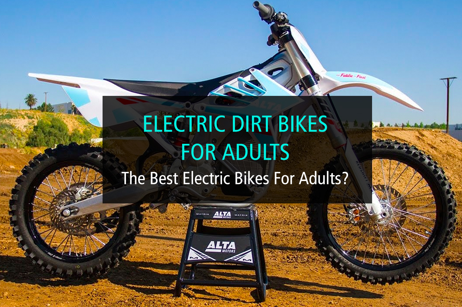 Electric Dirt Bikes For Adults - WP