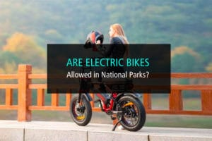 Are Electric Bicycles Allowed In National Parks - WP
