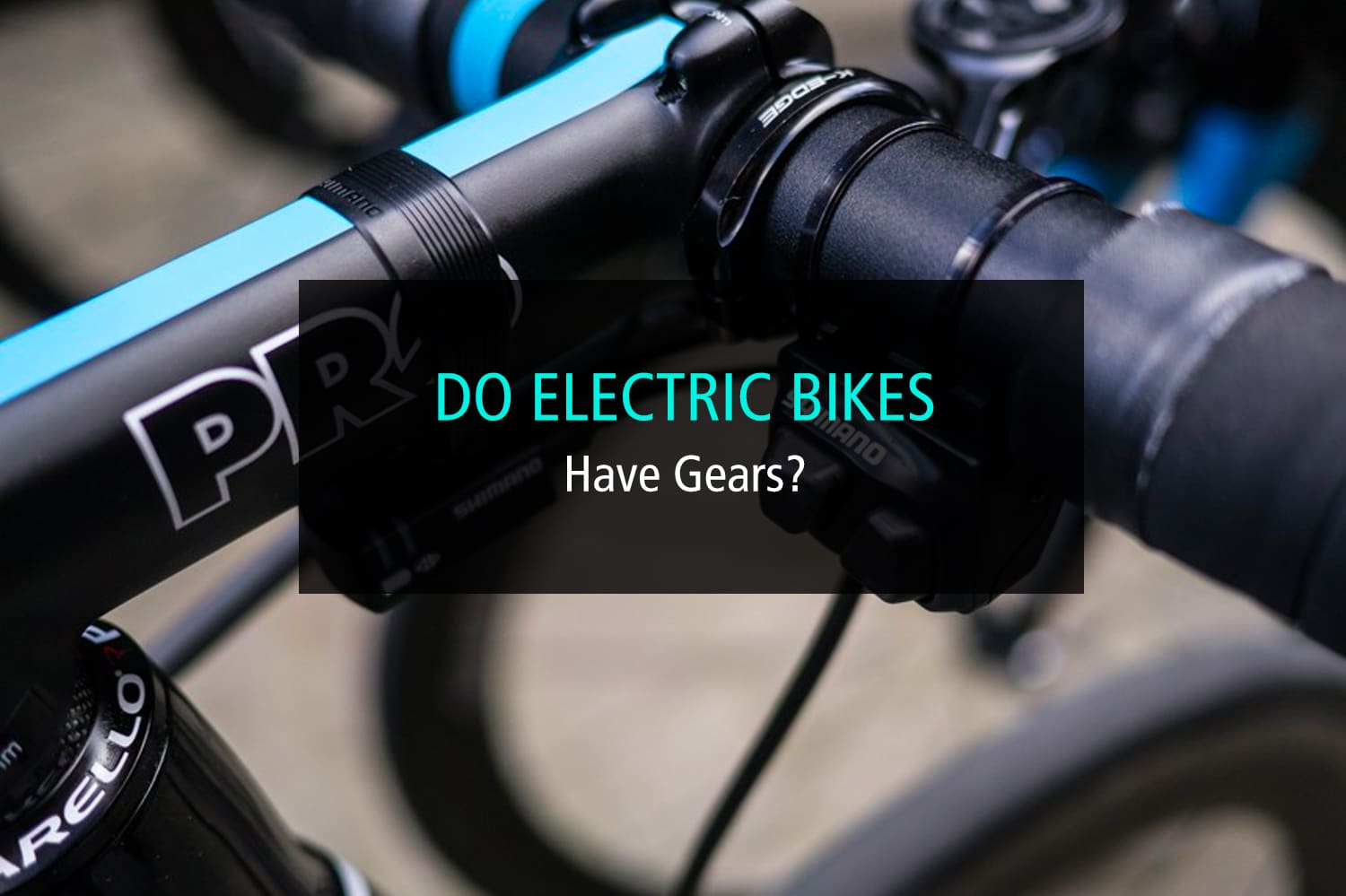 Do Electric Bikes Have Gears - WP